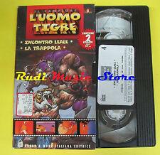 film VHS cartonata L'UOMO TIGRE Incontro leale La trappola 4 1997 (F38) no dvd