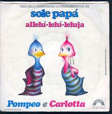 SOLE PAPA' - ALLELI-LELU-LELUJA # POMPEO E CARLOTTA