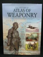 2011 The Historical Atlas Of Weaponry by Lewis & Matthews HC Coffee Table Book