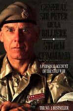 Storm Command: A Personal Account of the Gulf War, By Billière, Gen. Sir Peter d