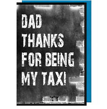 Funny Fathers Day Card - Dad Thanks For Being My Taxi (Chalkboard Effect) BK