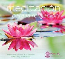 Meditación Para la Relajación : Tres Meditaciones Guiadas Para Relajar el...