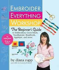 Embroider Everything Workshop, Jim Franco,Diana Rupp,Jim (PHT) Franco,Sybille (I
