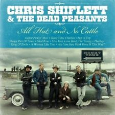 CHRIS SHIFLETT & THE DEAD PEASANTS - ALL HAT AND NO CATTLE  CD  10 TRACKS  NEU