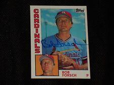 BOB FORSCH 1984 TOPPS SIGNED AUTOGRAPHED CARD #75 ST. LOUIS CARDINALS