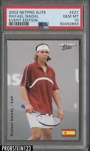 2003 Netpro Elite Tennis Event Edition #E27 Rafael Nadal RC Rookie PSA 10