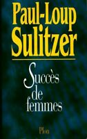Succes de femmes - Paul-Loup Sulitzer - Livre - 511504 - 2566570