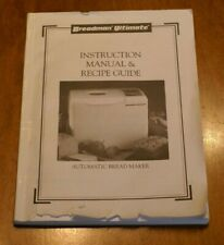 Breadman Ultimate Tr2200C Instruction Manual & Recipe Guide. P/N 61413. Salton.