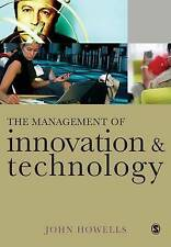 The Management of Innovation and Technology: The Shaping of Technology and Insti