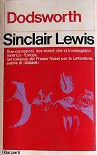 SINCLAIR LEWIS DODSWORTH IL ROMANZO DI UN AMERICANO IN EUROPA GARZANTI 1972