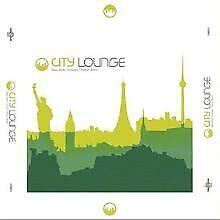 City Lounge (New York/London/Paris/Berlin) von Various | CD | Zustand gut