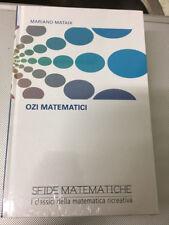 LIBRO OZI MATEMATICI MARIANO MATAIX SFIDE MATEMATICHE RBA nuovo con cellophane