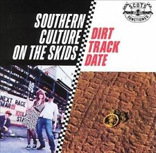Dirt Track Date - Southern Culture On The Skids - CD New