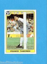 PANINI SUPERCALCIO 1985/86 -Figurina n.43- FRANCO TANCREDI - NEW