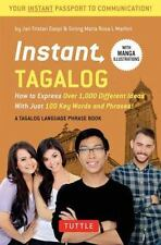 INSTANT TAGALOG PHRASEBOOK & DICTIONARY - GASPI, JAN TRISTAN/ MARFORI, SINING MA