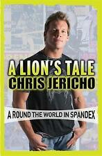 A Lion's Tale: Around the World in Spandex by Jericho, Chris | Paperback Book |