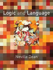 Logic and Language (Cornerstones of Computing), Dean, Neville, Used; Good Book