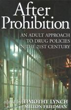 After Prohibition: An Adult Approach to Drug Policies in the 21st-ExLibrary