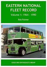 Eastern National Fleet Record 1964 - 1990