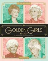 Golden Girls Forever - by Colucci