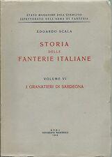 Scala - Storia delle Fanterie Italiane - I Granatieri di Sardegna 1954 Militaria