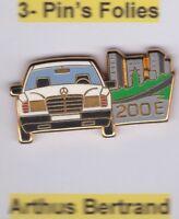 Pin's Folies ** Arthus Bertrand automobile car voiture Mercedes 200 E