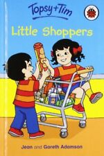 Little Shoppers (Topsy & Tim) By Jean Adamson