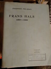 Péladan, Josephin, Frans Hals Edition originale, Illustré 56 planches.