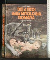 DEI E EROI DELLA MITOLOGIA ROMANA. K. Usher. Mondadori.