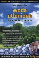WODA UTLENIONA NA STRAZY ZDROWIA Iwan Nieumywakin POLISH BOOKS POLSKA KSIAZKA