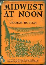 Midwest At Noon by Graham Hutton - (hb,dj,1946,1st ed)