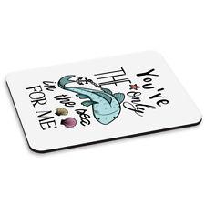 Tú eres la única peces en el mar para mí Pc Computadora Mouse Mat Pad-San Valentín