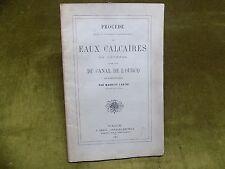 Procédé amélioration EAUX CALCAIRES  CANAL DE L'OURCQ Maurice Laschi 1862 CHIMIE