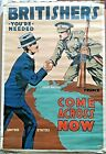 Original WWI 1917 Recruitment Poster 'Britishers You're  Needed Come Across Now'