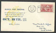 1954 Cover Alaska Day Festival Transfer Of Land From Russia To USA Sitka Ak
