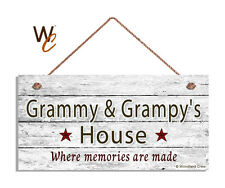 GRAMMY AND GRAMPY'S HOUSE Sign, Where Memories Are Made, Weathered 5x10 Sign