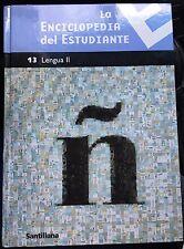 La Enciclipedia Del Estudiante 13 Language II, Santillana