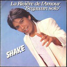 SHAKE LA RIVIERE DE L'AMOUR PASCAL SEVRAN 45T SP 1981 CARRERE 49.774
