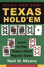 Quick and Easy Texas Hold'em : Learn to Play Poker's Most Popular Game by...