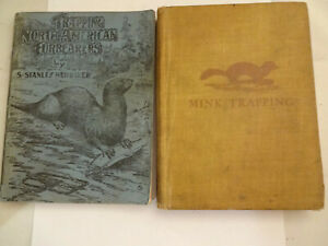 Lot of 2 Old Trapping Books Mink Trapping & Trapping North American Fur Bearers