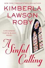 A Sinful Calling (A Reverend Curtis Black Novel) by Roby, Kimberla Lawson in Us