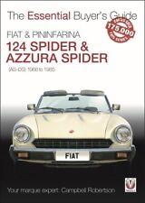 Fiat 124 Spider & Pininfarina Azurra Spider: (As-Ds) 1966 To 1985