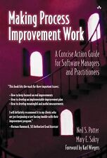 Making Process Improvement Work: A Concise Action Guide for Software Managers an