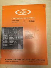 Vtg Western Products Brochure ~Combustion Equipment Burners Safety Valves Heater