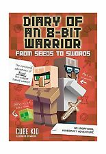 Diary of an 8-Bit Warrior: From Seeds to Swords (Book 2 8-Bit W... Free Shipping