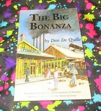 The Big Bonanza by Dan De Quille The Story of the Discovery and Development of N
