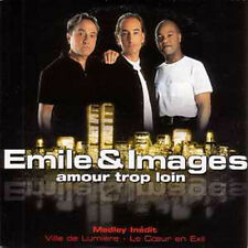 CD Single EMILE & IMAGES	Amour trop loin 3-track CARD   SLEEVE  Medley RARE