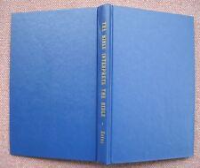 The Bible Interprets The Bible ~ Chester Estes ~ Church of Christ ~ HB 1953 VG++