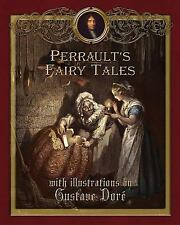Perrault's Fairy Tales by Charles Perrault (2012, Paperback)