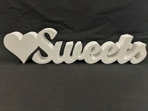 Sweets Sign / Letters - Plain High Density Polystyrene - Wedding / Event Ideas